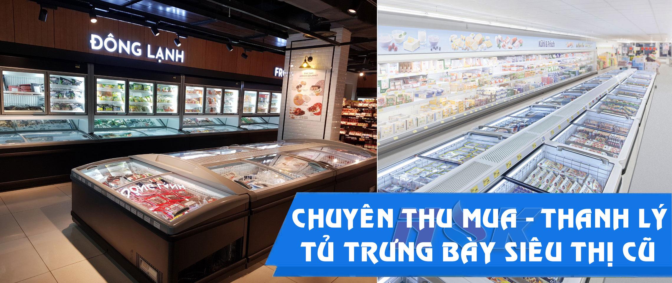 Thu mua, thanh lý tủ trưng bày siêu thị